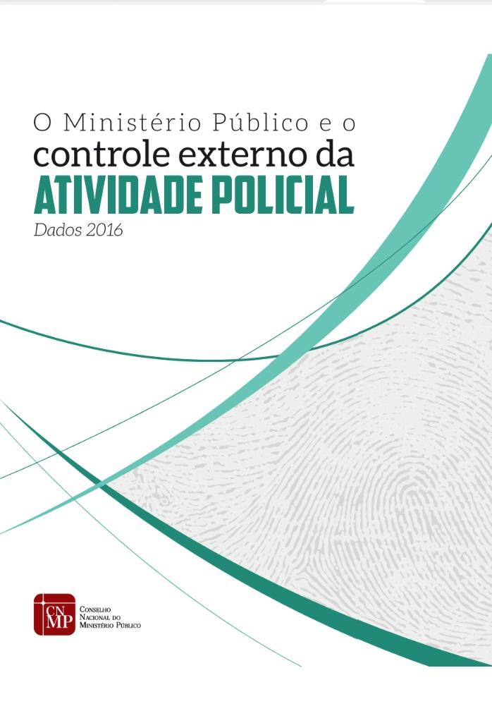 Revista - O Ministério Público e o Controle Externo da Atividade Policial
